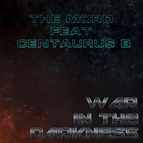 The Mord feat. Centaurus B