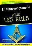 La Franc-maçonnerie pour les Nuls de Benhamou. Philippe (2008) Broché