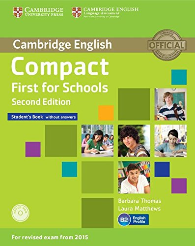 Compact First for Schools Student's Book + CD [Lingua inglese]