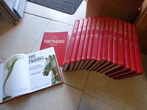 Tout l'univers, encyclopédie de l'âge scolaire en 15 volumes + un index