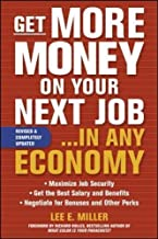 Get More Money on Your Next Job. . . in Any Economy