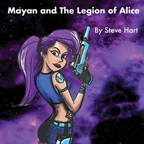 Mayan and the Legion of Alice cover art