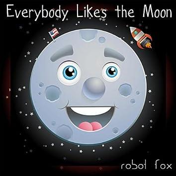Everybody Likes the Moon