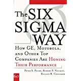 The Six Sigma Way: How GE, Motorola, and Other Top Companies are Honing Their Performance (English Edition)