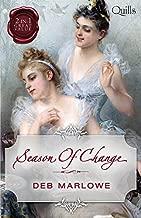 Season Of Change/Her Cinderella Season/Scandalous Lord, Rebellious Miss