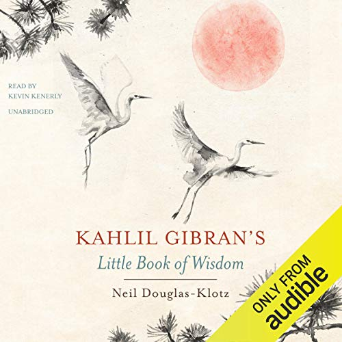 Kahlil Gibran's Little Book of Wisdom audiobook cover art