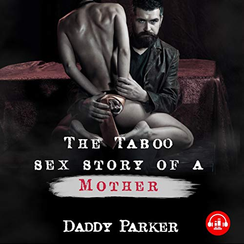 The Taboo Sex Stories of a Mother cover art