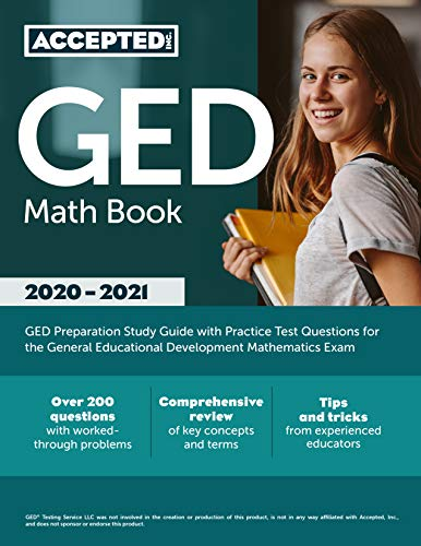 GED Math Book 2020-2021: GED Preparation Study Guide with Practice Test Questions for the General Educational Development Mathematics Exam (English Edition)