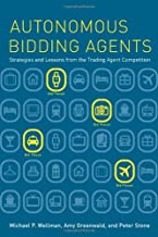Autonomous Bidding Agents: Strategies and Lessons from the Trading Agent Competition (Intelligent Robotics and Autonomous ...