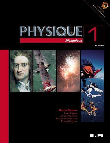 Physique 1 m?canique 4e benson by Benson Harris Seguin Marc (March 04,2009)