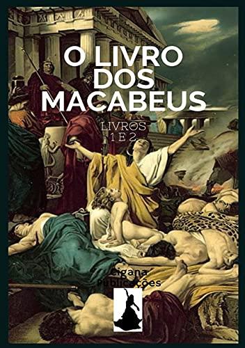 O Livro Dos Macabeus