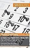 Le management par objectifs de Peter Drucker : Comment fixer des objectifs pour booster la productivité ?