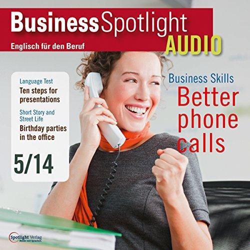 Business Spotlight Audio - Better phone calls. 5/2014 Titelbild