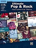 Ultimate Pop & Rock Instrumental Solos: Alto Sax, Book & Online Audio/Software/PDF (Ultimate Pop Instrumental Solos Series)