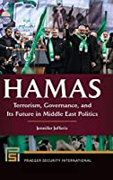 Hamas: Terrorism, Governance, and Its Future in Middle East Politics (Praeger Security International)