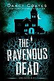 The Ravenous Dead (Gravekeeper Book 2)