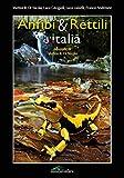 Anfibi & rettili d'Italia