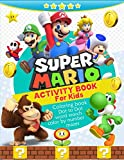 Super Mario Activity Book for Kids, Coloring, Mazes, Dot to Dot, Color by Number: Over 70 Fun Activities, Coloring, Mazes, Dot to Dot, Puzzles, Word Search and More! for Kids Ages 4-8 (High quality)