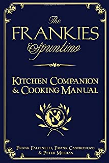 The Frankies Spuntino Kitchen Companion & Cooking Manual (1579654150) | Amazon price tracker / tracking, Amazon price history charts, Amazon price watches, Amazon price drop alerts