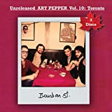Unreleased Art Pepper, Vol. 10: Toronto 1977