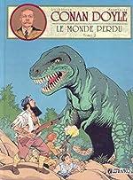 CONAN DOYLE TOME 2 - LE MONDE PERDU d'André-Paul Duchâteau