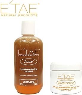E'TAE Natural Products Carmel Deep Reconstructing Treatment 8oz, Buttershine Moisturizing Hair and Scalp Cream 2oz (2 items)