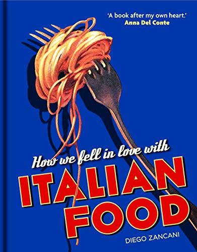 How We Fell in Love with Italian Food