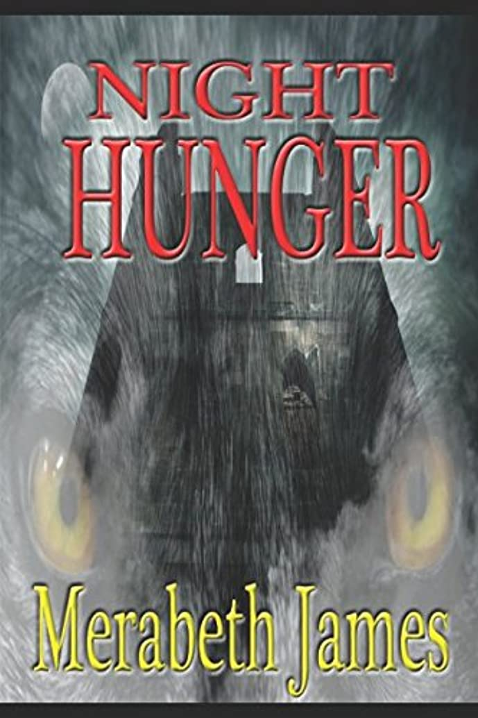 前奏曲相対サイズNight Hunger (A Ravynne Sisters Paranormal Thriller)