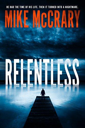 Relentless: A Psychological Thriller