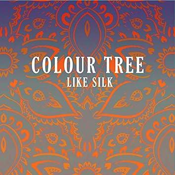 Like Silk