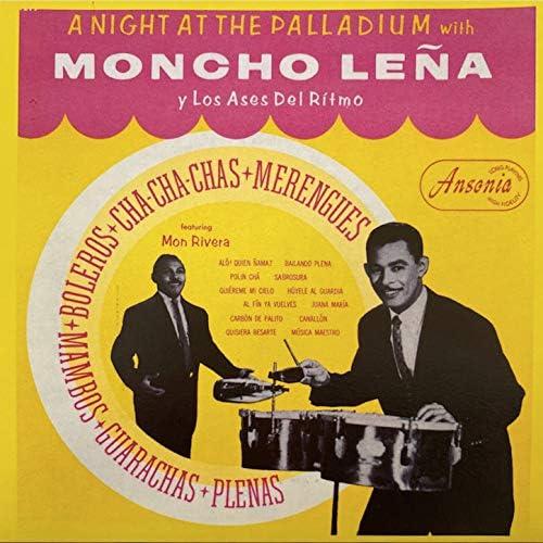 Moncho Leña y Los Ases Del Rítmo feat. Mon Rivera