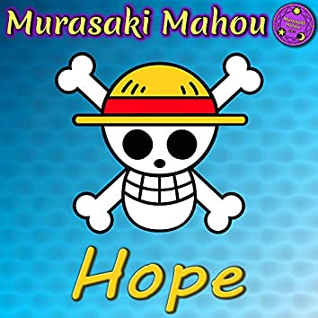 """Hope (From """"One Piece"""")"""