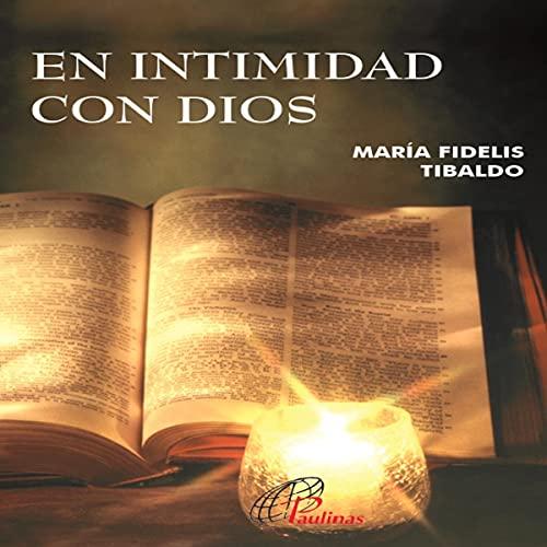 Couverture de En intimidad con dios [In intimacy with God]