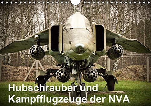 Hubschrauber und Kampfflugzeuge der NVA (Wandkalender 2021 DIN A4 quer)