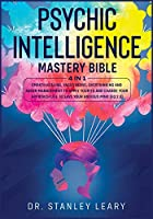 Psychic Intelligence Mastery Bible: 4 Books in 1: Empath Healing, Vagus Nerve, Overthinking and Anger Management to Apply Your Eq and Change Your Approach Life to Save Your Anxious Mind (Eq 2.0)