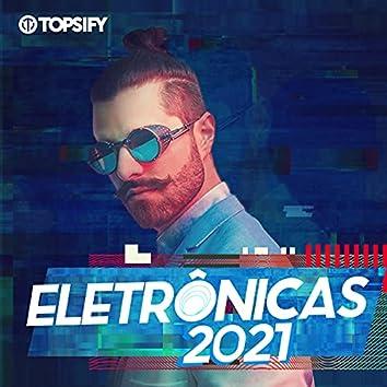Eletrônicas 2021 by Topsify