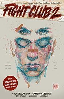 Fight Club 2 (Graphic Novel) by [Chuck Palahniuk, Cameron Stewart, David Mack]