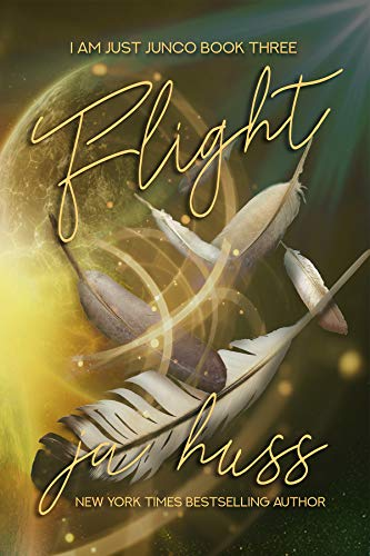Book: FLIGHT (I Am Just Junco Dot Com) by J. A. Huss