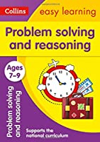 Problem Solving and Reasoning Ages 7-9: Prepare for School with Easy Home Learning (Collins Easy Learning KS2)