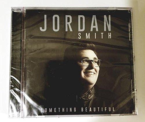 JORDAN SMITH SOMETHING BEAUTIFUL