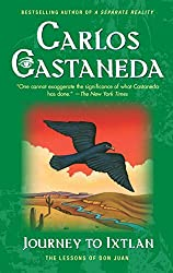 Journey to Ixtlan: The Lessons of Don Juan: Carlos Castaneda