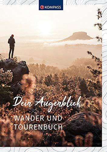KV DA 1667 Dein Augenblick Wander-Touren (KOMPASS-Wanderführer, Band 1667)
