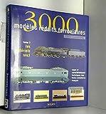 3000 modèles ferroviaires, tome 2 - Les Matériels SNCF