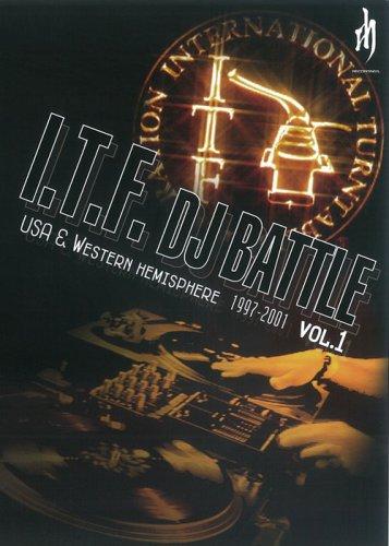 I.T.F.DJ BATTELE USA&Western Hemisphere 1997-2001 vol.1 [DVD]