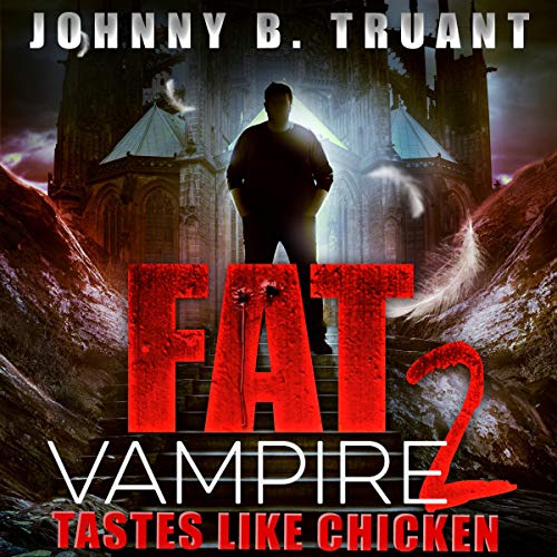 Fat Vampire 2: Tastes Like Chicken cover art