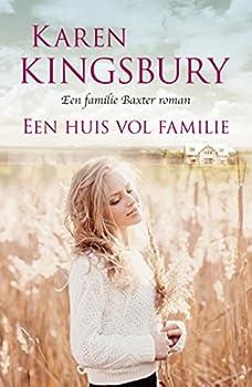 Paperback Een huis vol familie: roman: Een familie Baxter roman (Dutch Edition) Book