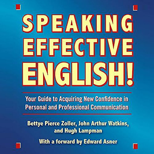 Speaking Effective English!                   Auteur(s):                                                                                                                                 Bettye Pierce Zoller,                                                                                        John Arthur Watkins,                                                                                        Hugh Lampman                               Narrateur(s):                                                                                                                                 Bettye Pierce Zoller,                                                                                        John Arthur Watkins,                                                                                        Hugh Lampman,                   Autres                 Durée: 1 h et 56 min     Pas de évaluations     Au global 0,0