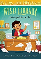 Principal for a Day (Wish Library)