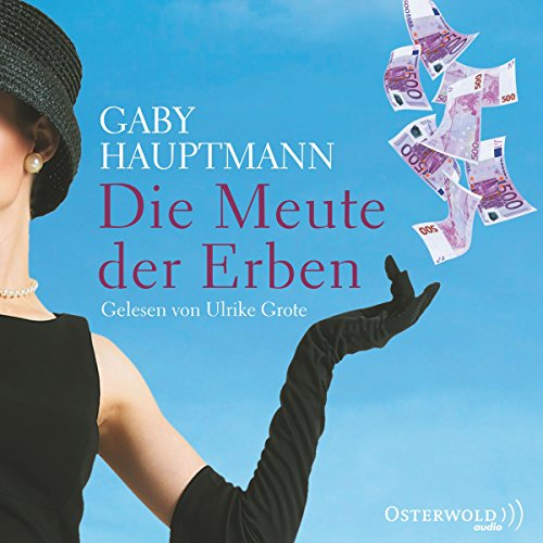 Die Meute der Erben                   By:                                                                                                                                 Gaby Hauptmann                               Narrated by:                                                                                                                                 Ulrike Grote                      Length: 3 hrs and 12 mins     Not rated yet     Overall 0.0
