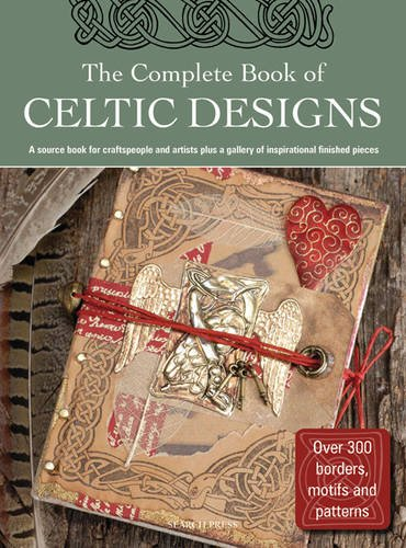 The Complete Book of Celtic Designs (Design Inspirations)